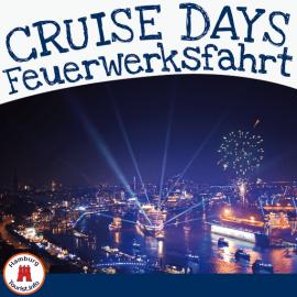 Cruise Days - Feuerwerksfahrt