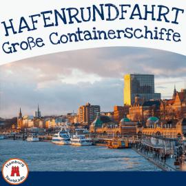 Hafenrundfahrt Hamburg Containerterminals