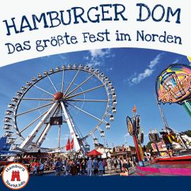 Hamburger Dom - Das größte Volksfest im Norden