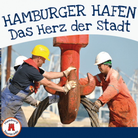 Hamburger Hafen - das Tor zur Welt