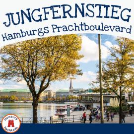 Jungfernstieg - Hamburgs Pracht Boullevard