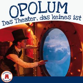 Opolum - Das mysteriöse Theater