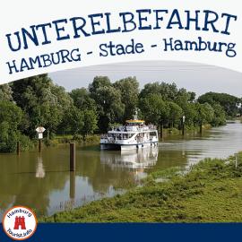 Unterelbe Fahrt | Hamburg - Stade - Hamburg
