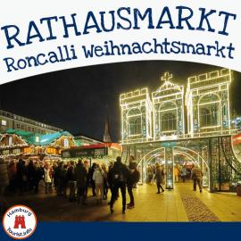 Roncalli Weihnachtsmarkt Rathausmarkt